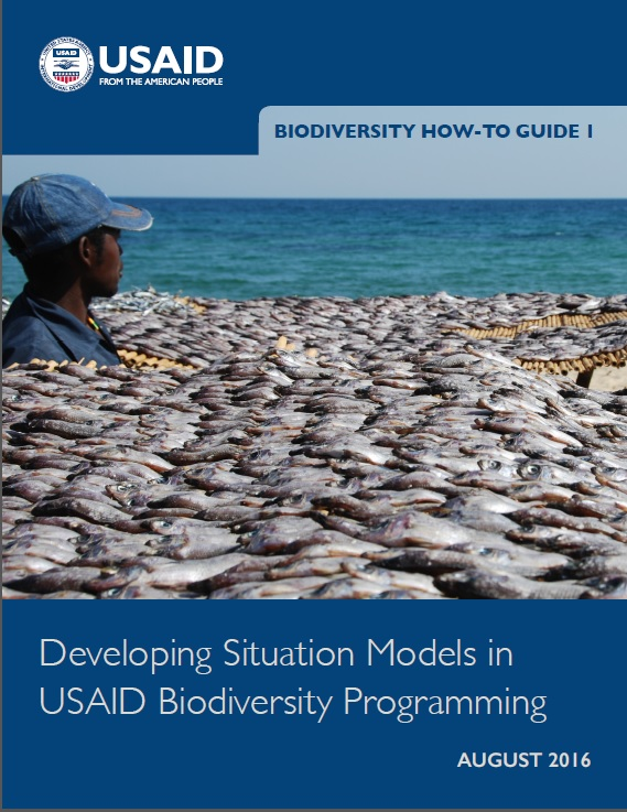 Biodiversity How-To Guide 1: Developing Situation Models in USAID Biodiversity Programming cover image